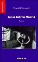 Jenes Jahr in Madrid